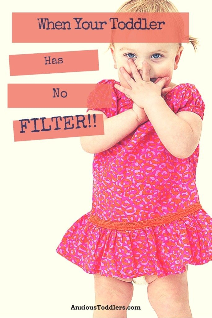 Have you noticed how toddlers have NO filter at all!
