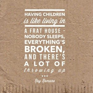 Ray Romano parenting quote