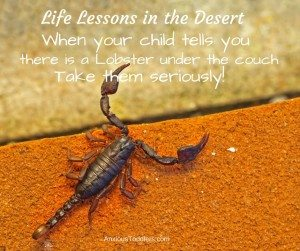 Parenting quote: Life lessons in the Desert!