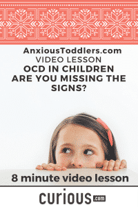 Take this 8 minute video lesson Are you missing the signs of OCD in your child?