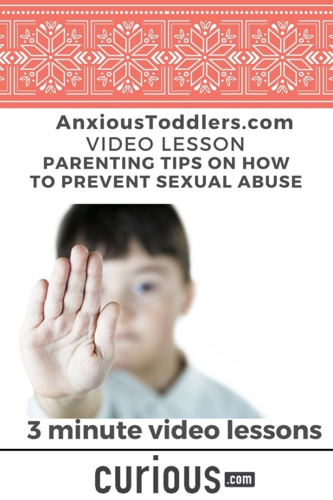 Take this invaluable 13 minute video course and learn how to teach your child body safety and ways you can prevent sexual abuse.