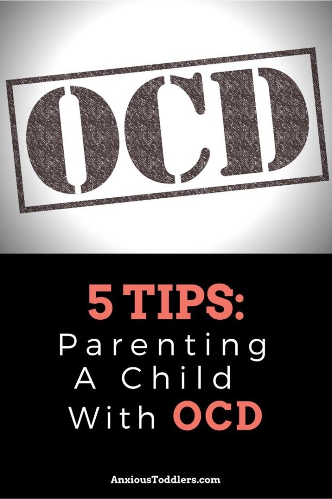 Parenting a child with OCD can be a challenge. Learn 5 easy tips to begin helping your child with OCD. Tips by a child therapist at AnxiousToddlers.com