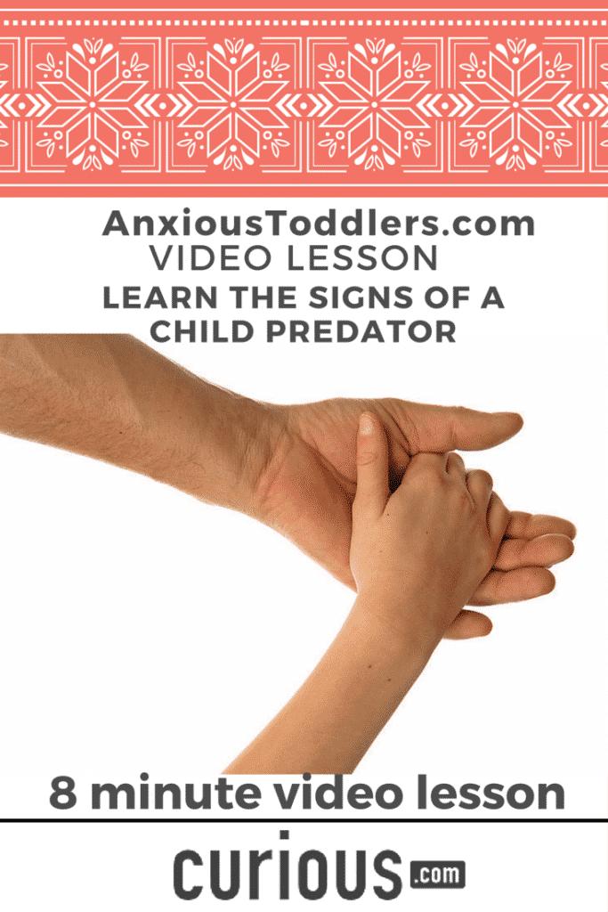 Signs of predator grooming