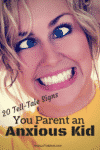 Not sure you are parenting an anxious kid. Here are 20 hysterical tell-tale signs.