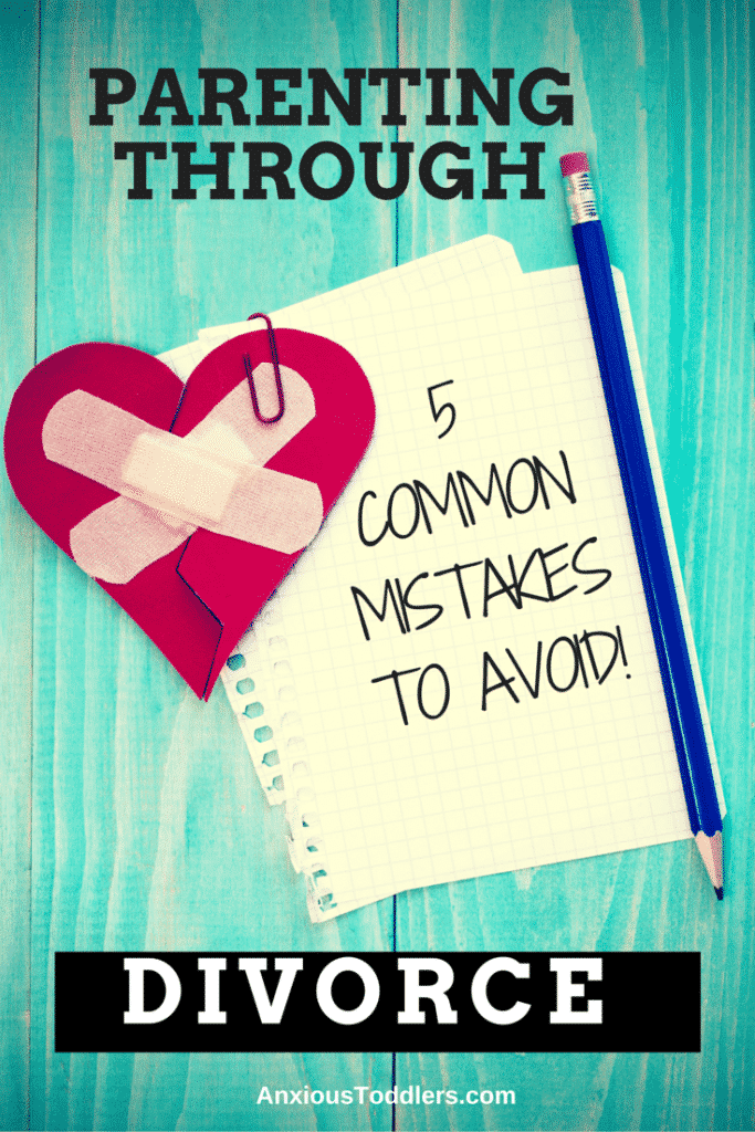 Parenting through divorce? Don't make these 5 common mistakes!