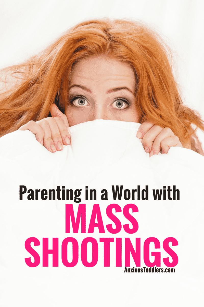 "Growing up I never heard of the expression ""mass shootings."" Now, it seems like it is a weekly news story. How do we parent in this new world?"