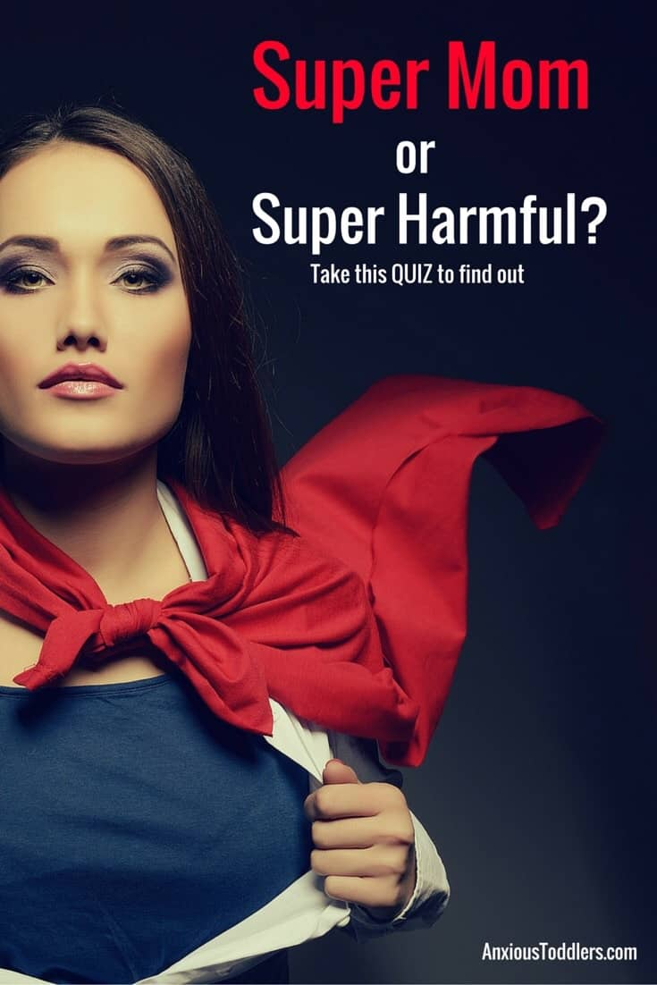 Is your super mom parenting holding your child back? Take this quick quiz to find out!