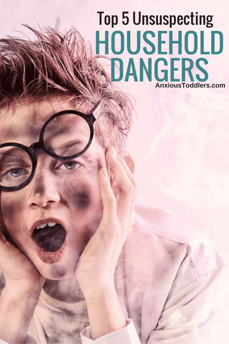 5 unsuspecting household dangers that can harm your kids. We all have them in our homes!