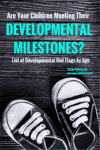 Do you worry about whether your children are meeting their developmental milestones. Here is a great reference listed by age.