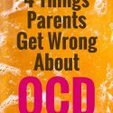 4 Things Parents Get Wrong About Childhood OCD