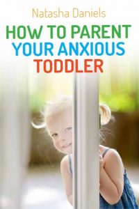 Every parent raising an anxious toddler should read this!