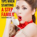 5 Survival Tips to Follow When Starting a Stepfamily