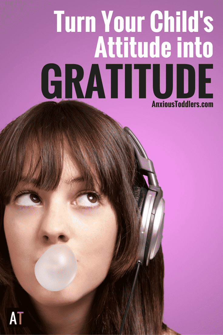 Gratitude doesn't come naturally, but unfortunately attitude does. Turn your child's attitude into gratitude. Teach your kids to be grateful.