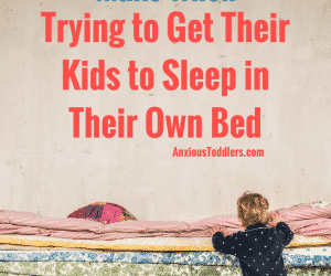 4 Mistakes Parents Make When Trying to Get Their Kids to Sleep in Their Own Bed