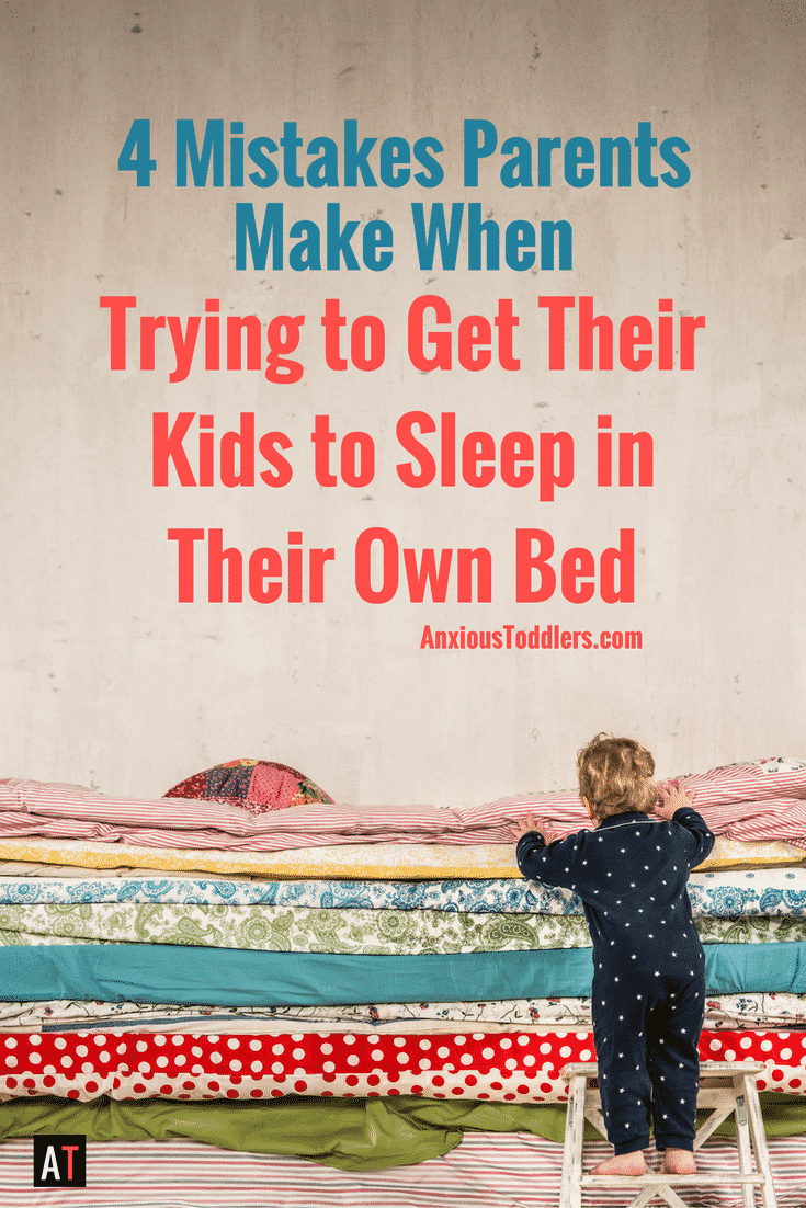 You are so over the whole sharing your bed idea. You dream about dreaming again. Avoid these mistakes when trying to get your kids to sleep in their own bed.