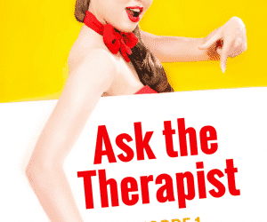 Ask the Child Therapist Episode 1: How to Help Kids Who Fear Trying New Things
