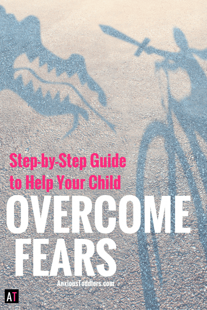 Do you have a child who is scared of everything? Help your child overcome fears with this step-by-step guide.