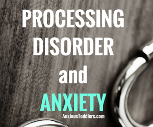 The Link Between Sensory Processing Disorder and Anxiety