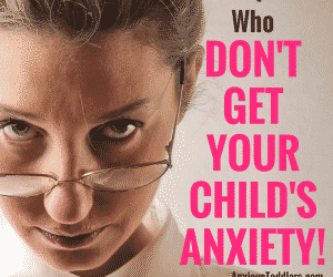 4 Ways to Handle People Who Don't Get Your Anxious Child