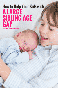 Are you dealing with a large sibling age gap? Here are some tips on how to spread the love and attention.