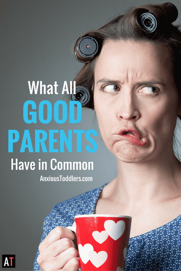 What All Good Parents Have in Common