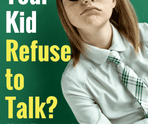 PSP 004: Parenting Kids Who Don't Talk: A Child Therapist's Secrets to Get Kids & Teens to Open Up
