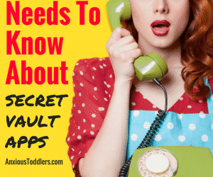 Secret Calculator Photo Vault: Why Every Parent Needs to Know What it is and How To Find It!