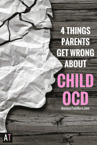 Childhood OCD is often misunderstood. Here are 4 things parents often get wrong.
