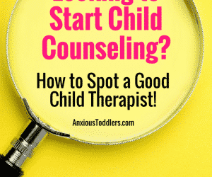 Ask the Child Therapist Episode 30: Looking to Start Child Counseling? How to Spot a Good Child Therapist!