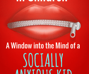 PSP 019: Social Anxiety in Children | A Window into the Mind of a Socially Anxious Kid.