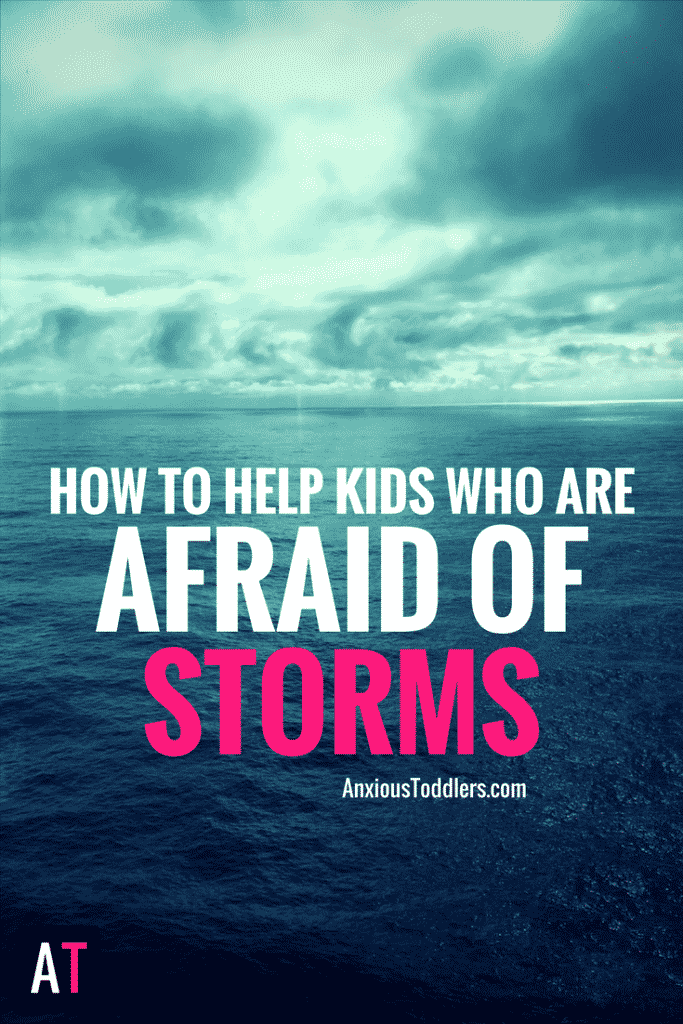 Your child sees clouds in the sky and they refuse to leave the house. How are you supposed to help him when he is deathly afraid of storms?