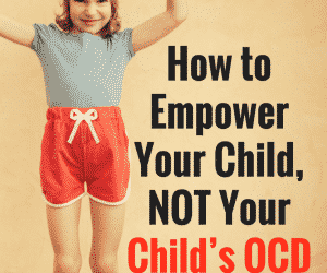 Ask the Child Therapist Episode 50: How to Empower Your Child, Not Your Child's OCD