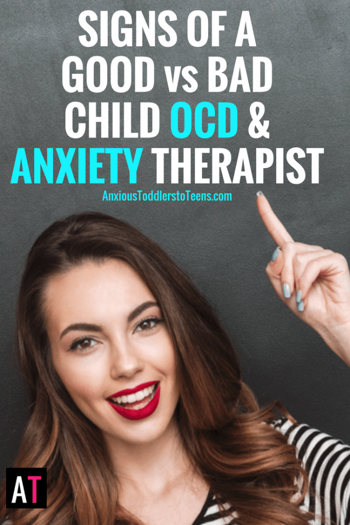 Finding the right Child OCD and Anxiety therapist can be confusing! Here are some ways to tell the good from the bad in the world of anxiety and OCD treatment.