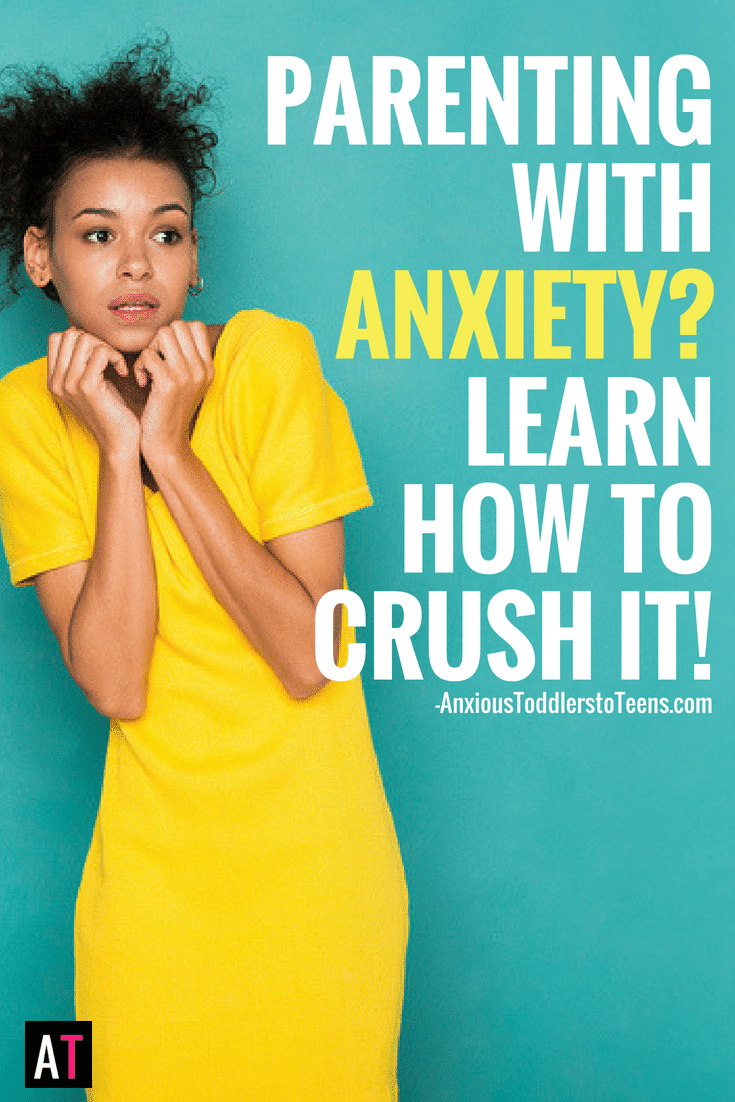 PSP 068: Parenting with Anxiety: Learn How to Crush Your Own Anxiety