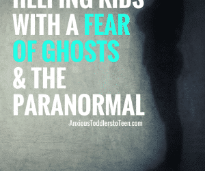 Ask the Child Therapist Episode 83 Kid Edition: How to Help Kids with a Fear of Ghosts and the Paranormal