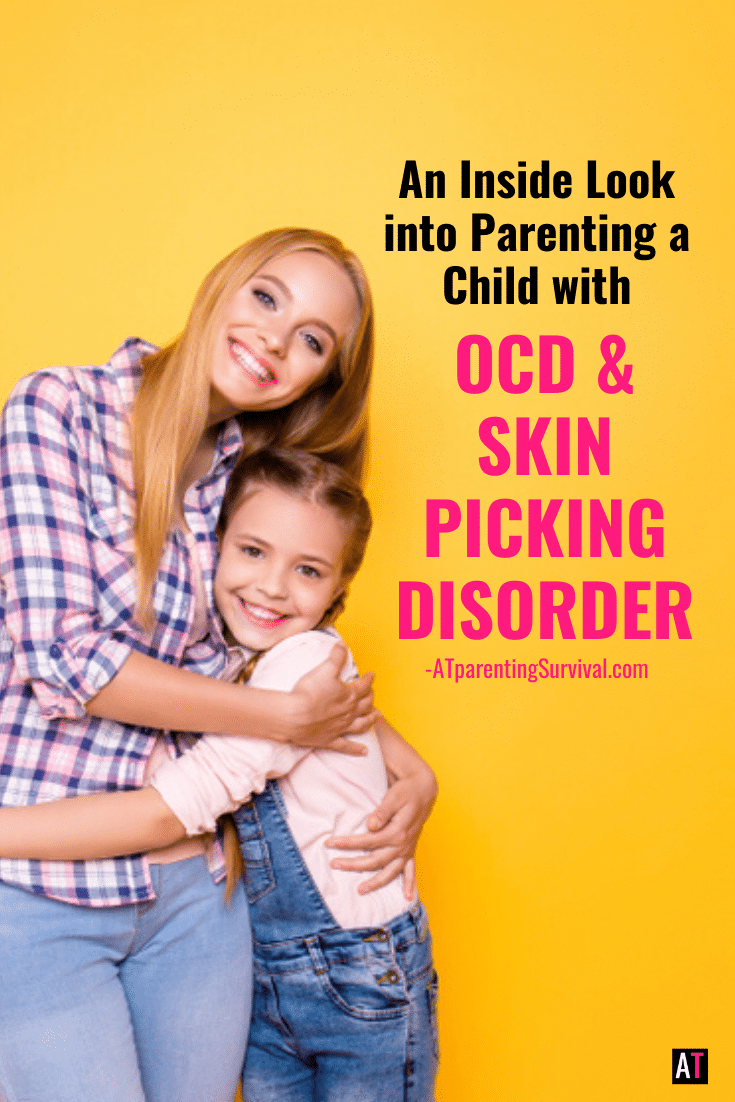An Inside Look into Parenting a Child with OCD & Skin Picking Disorder