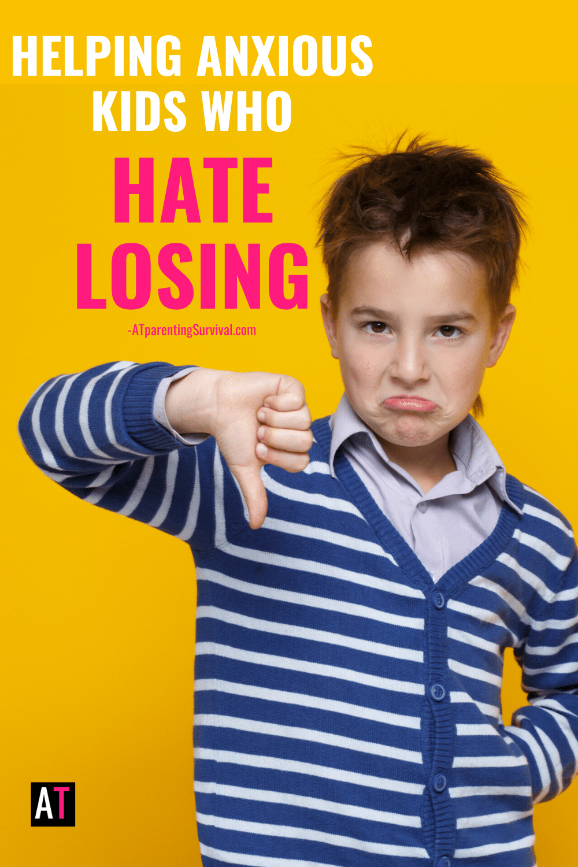 Helping Anxious Kids Who Hate Losing