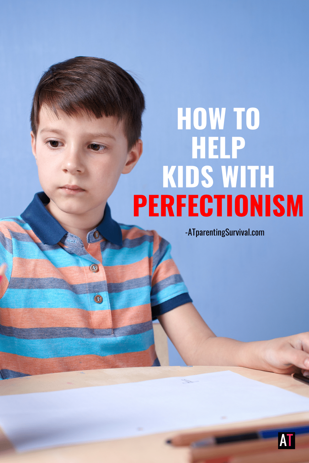 How to Help Kids with Perfectionism