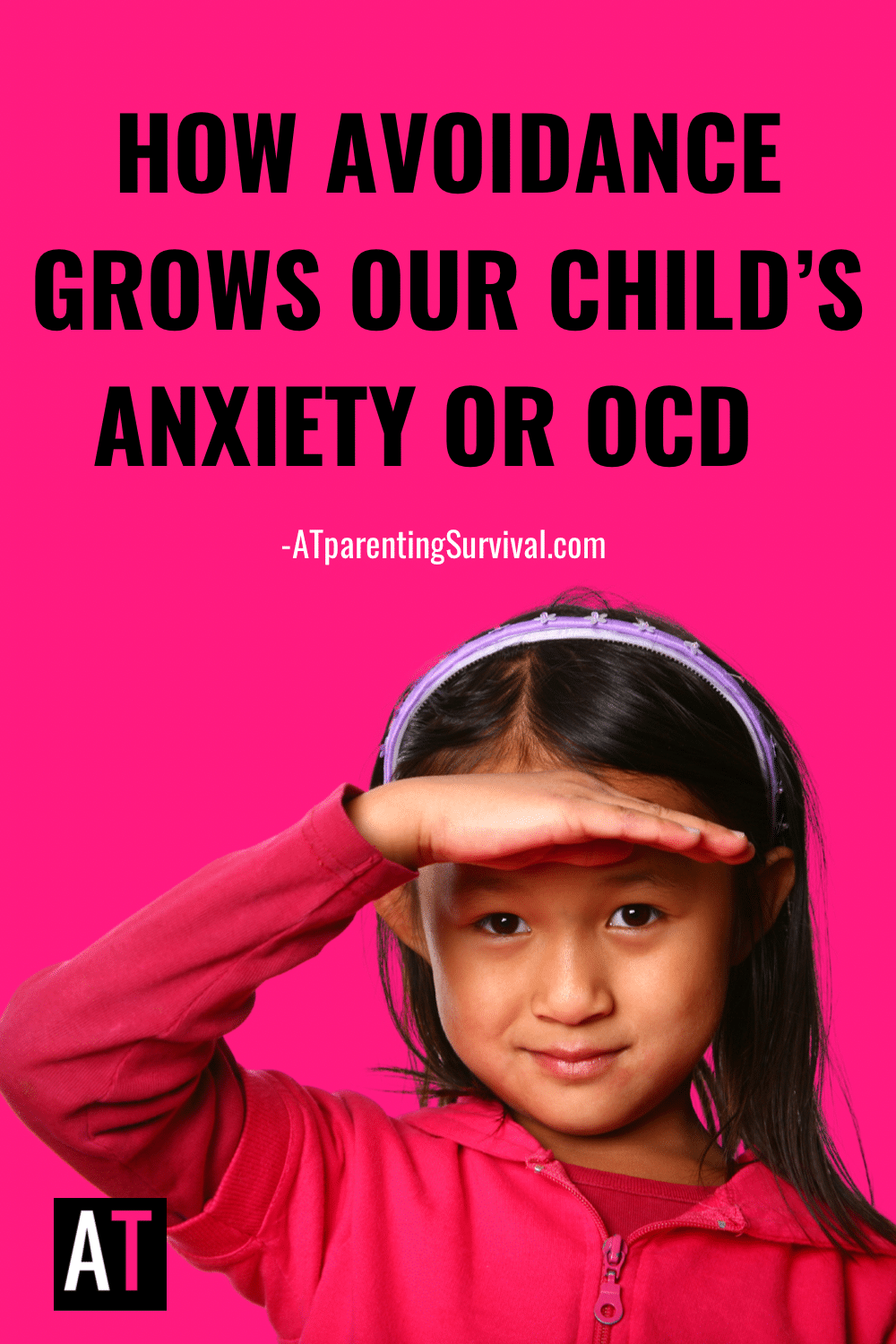 How Avoidance Grows Our child's Anxiety or OCD