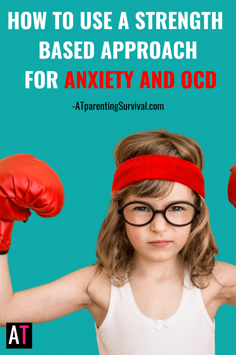 PSP 220: How to Use a Strength Based Approach for Anxiety & OCD